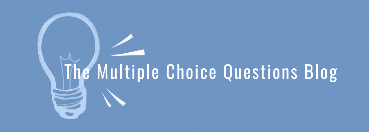 The Multiple Choice Questions Blog